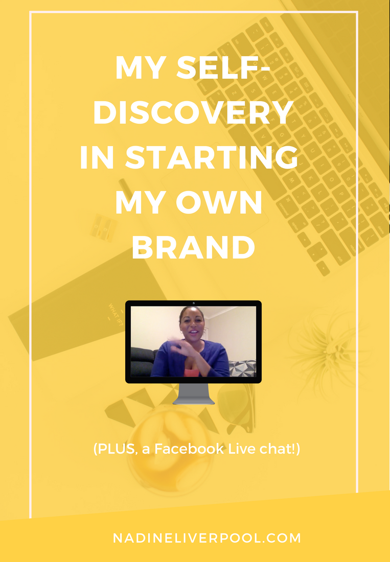 My Self-Discovery in Starting My Own Brand | Nadineliverpool.com
