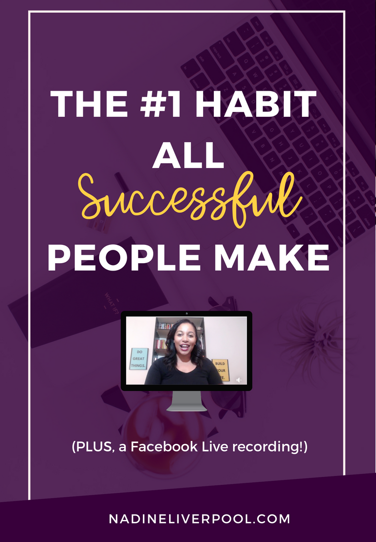 What are the habits of successful people? What do people like Daymond John, Lilly Singh, and Richard Branson have in common? Read the article to find out. | Nadineliverpool.com